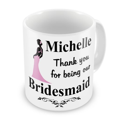 Personalised Wedding Bridesmaid Any Name Novelty Gift Mug